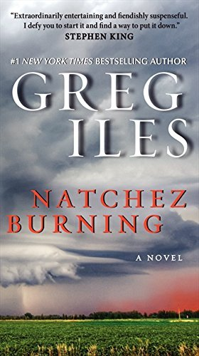 Greg Iles Natchez Burning