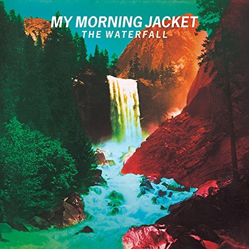 My Morning Jacket Waterfall Waterfall