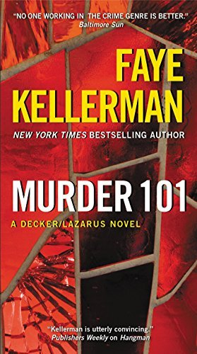 Faye Kellerman Murder 101 A Decker Lazarus Novel