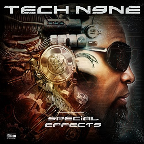 Tech N9ne Special Effects Explicit Version