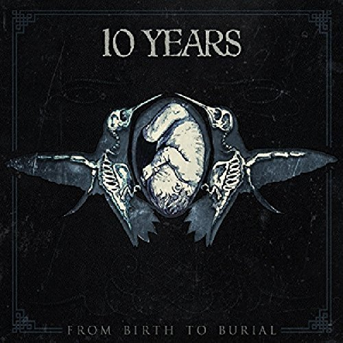 10 Years From Birth To Burial
