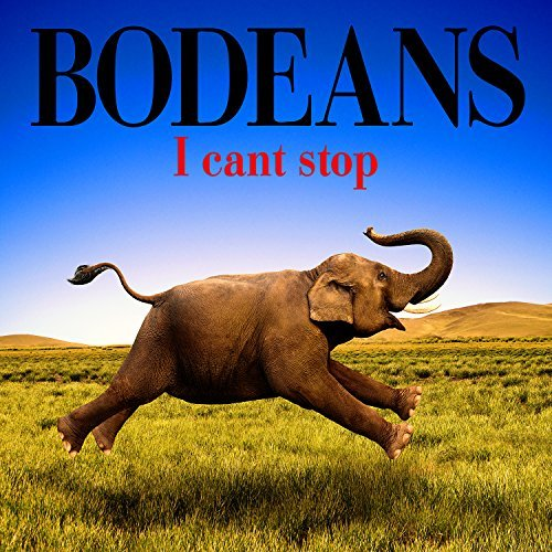 Bodeans I Can't Stop