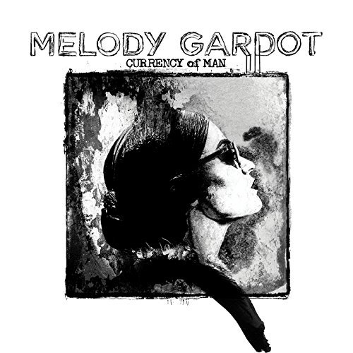 Melody Gardot Currency Of Man Currency Of Man
