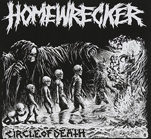 Homewrecker Circle Of Death