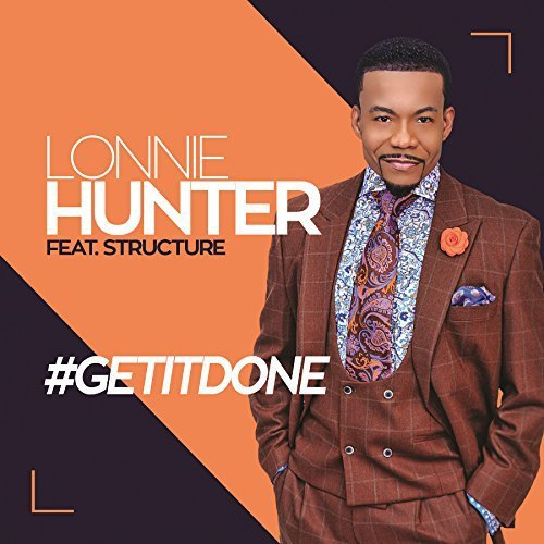 Lonnie Structure Hunter #getitdone