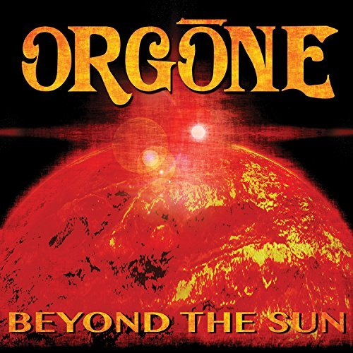 Orgone Beyond The Sun Beyond The Sun