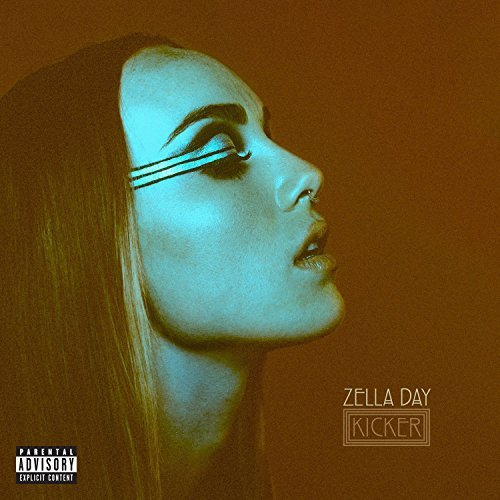 Zella Day Kicker Explicit Version
