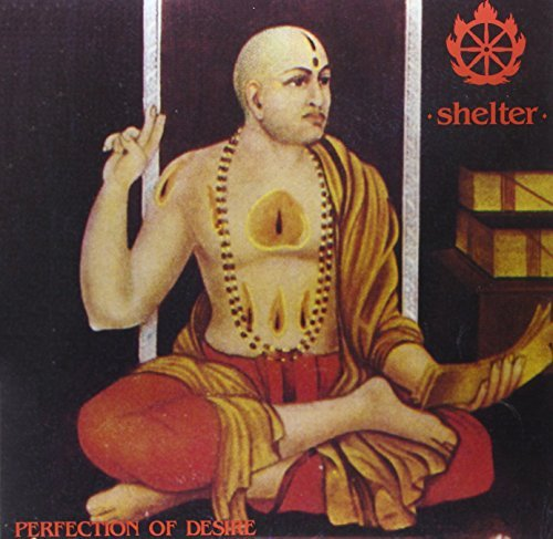 Shelter Perfection Of Desire