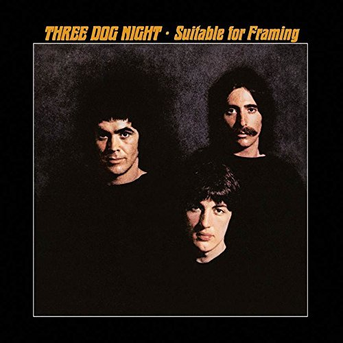 Three Dog Night Suitable For Framing