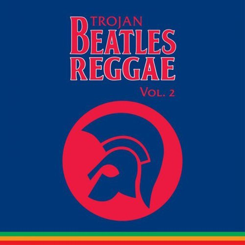 Trojan Beatles Reggae Vol 2 The Blue Album