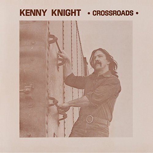 Kenny Knight Crossroads Crossroads
