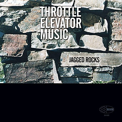Throttle Elevator Music Jagged Rocks