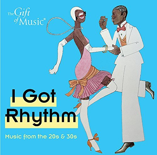 Gershwin Martin Smith Sout Got Rhythm Music From The 20