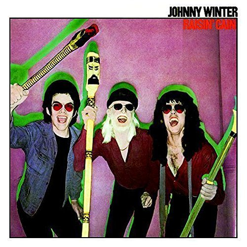 Johnny Winter Raisin Cain