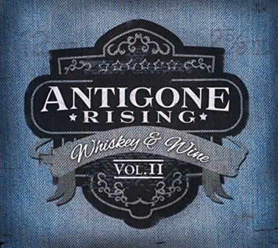 Antigone Rising Whiskey & Wine Vol.2