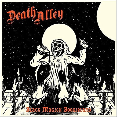 Death Alley Black Magick Boogieland Black Magick Boogieland