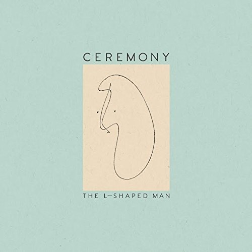 Ceremony L Shaped Man (seafoam Vinyl)