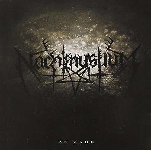 Nachtmystium As Made