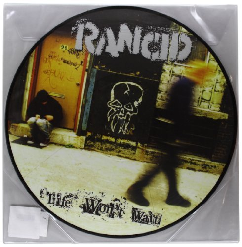 Rancid Life Won't Wait