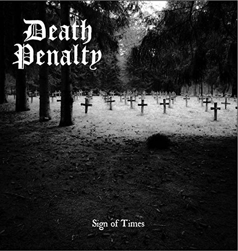 Death Penalty Sign Of Times 7 Inch Single