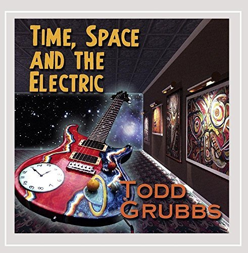 Grubbs Todd Time Space & The Electric