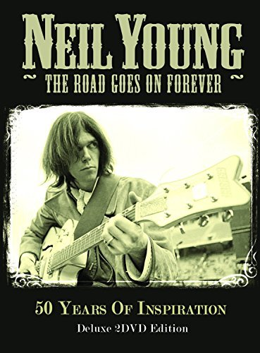Neil Young Road Goes On Forever