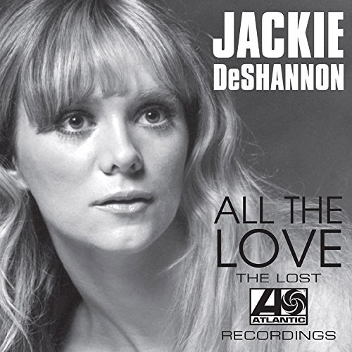 Jackie Deshannon All The Love The Lost Atlanti
