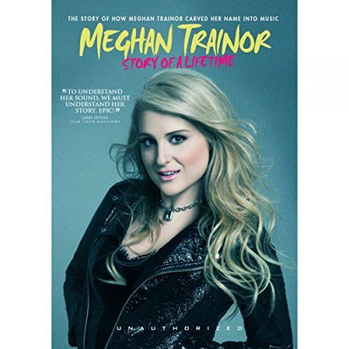 Meghan Trainor Story Of A Lifetime