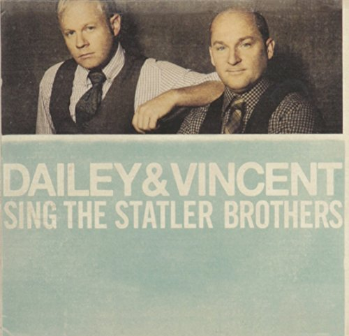 Dailey & Vincent Dailey & Vincent Sing The Stat