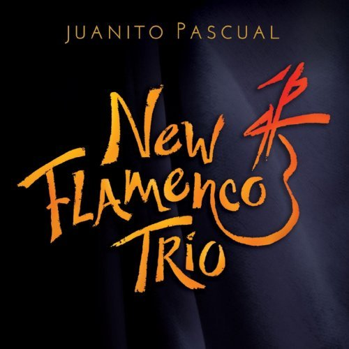 Juanito Pascual New Flamenco Trio