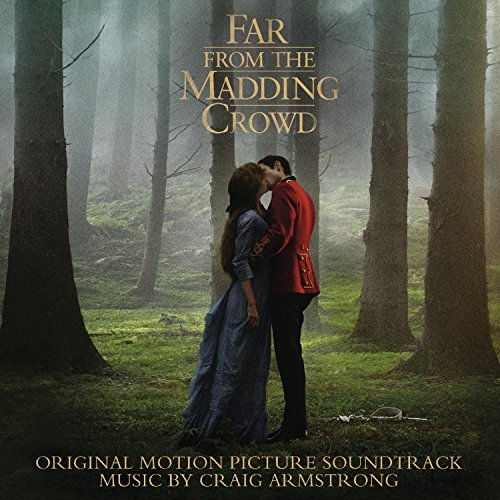 Far From The Madding Crowd Soundtrack Craig Armstrong