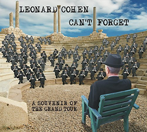 Leonard Cohen Can't Forget A Souvenir Of The Grand Tour Can't Forget A Souvenir Of The Grand Tour
