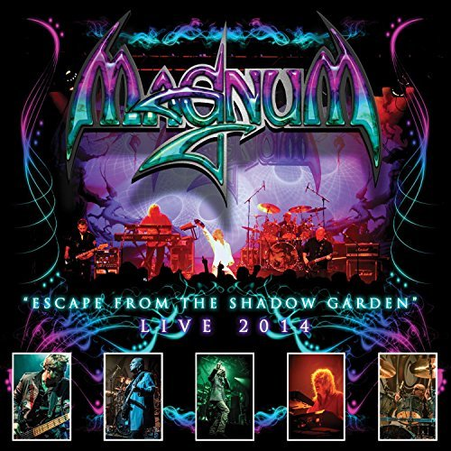 Magnum Escape From The Shadow Garden Live 2014 Escape From The Shadow Garden Live 2014