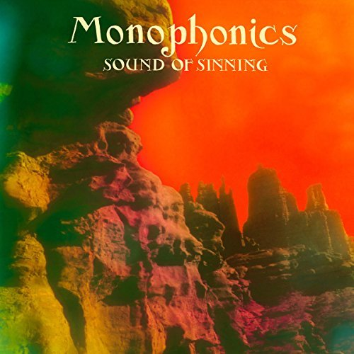 Monophonics Sound Of Sinning