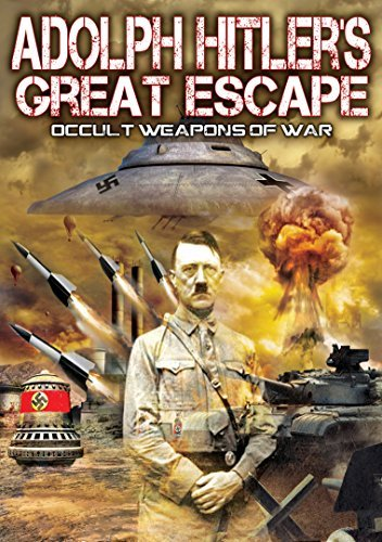 Adolph Hitlers Great Escape O Adolph Hitlers Great Escape O
