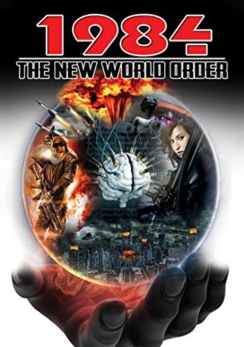 1984 The New World Order 1984 The New World Order
