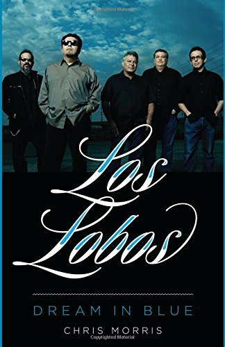 Chris Morris Los Lobos Dream In Blue