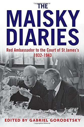 Ivan Maisky The Maisky Diaries Red Ambassador To The Court Of St James's 1932 1