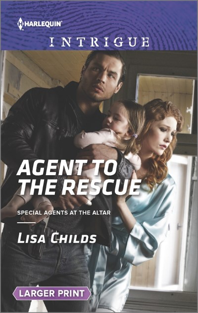 Lisa Childs Agent To The Rescue Large Print