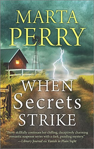 Marta Perry When Secrets Strike Romantic Suspense Set In Amish Country