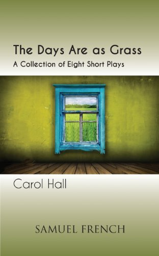 Carol Hall The Days Are As Grass
