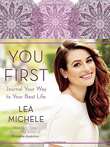 Lea Michele You First Journal Your Way To Your Best Life