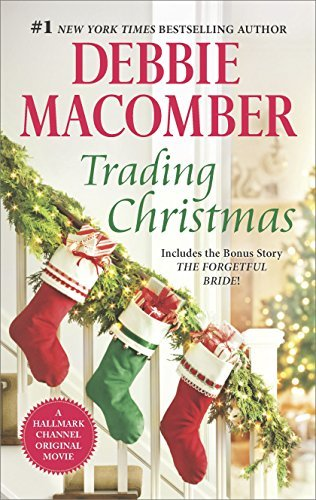 Debbie Macomber Trading Christmas The Forgetful Bride