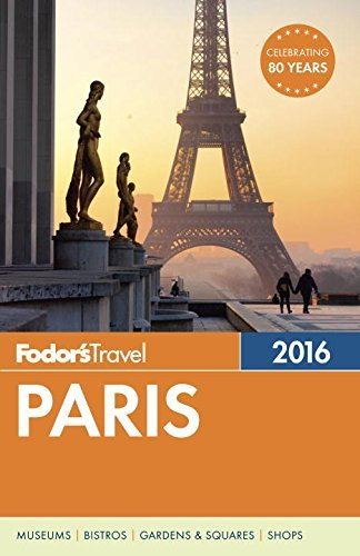 Fodor's Travel Guides Fodor's Paris 2016