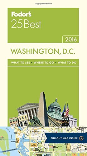 Fodor's Travel Guides Fodor's Washington D.C. 25 Best 2016