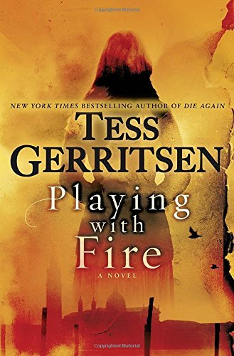 Tess Gerritsen Playing With Fire