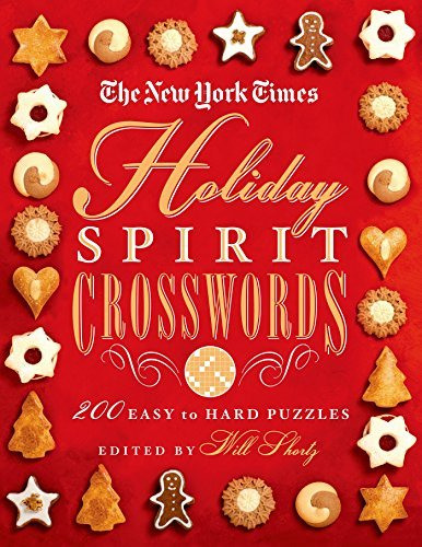 The New York Times The New York Times Holiday Spirit Crosswords 200 Easy To Hard Puzzles