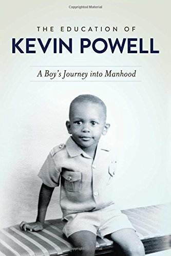 Kevin Powell The Education Of Kevin Powell A Boy's Journey Into Manhood