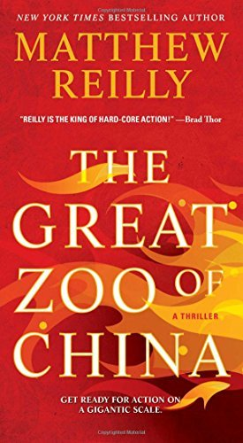 Matthew Reilly The Great Zoo Of China