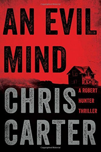 Chris Carter An Evil Mind